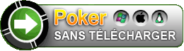 Poker sans telechargement